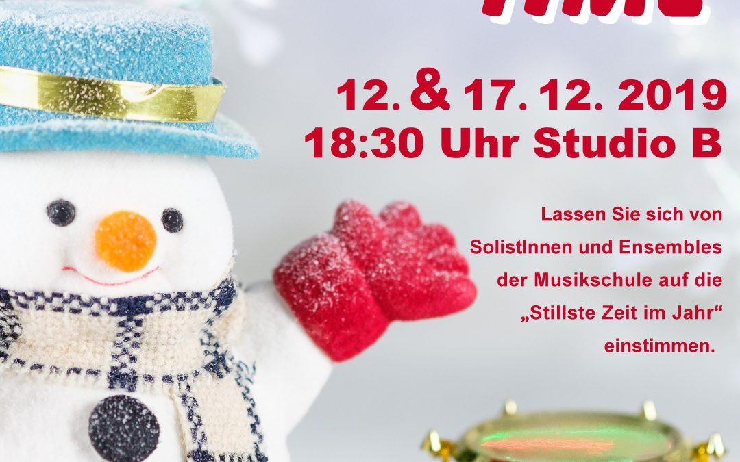IT´S CHRISTMAS TIME, Weihnachtliches Musizieren in der Musikschule, 12. & 17. 12. 2019, 18:30 Uhr, Studio B