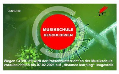 """MUSIKSCHULUNTERRICHT voraussichtlich bis zum 07.02.2021 im """"distance learning"""""""