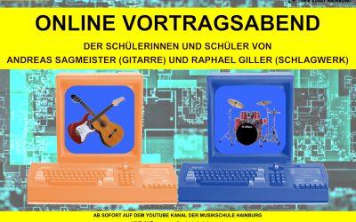 ONLINE VORTRAGSABEND der Schülerinnen und Schüler von Andreas Sagmeister (Gitarre) und Raphael Giller (Schlagwerk)